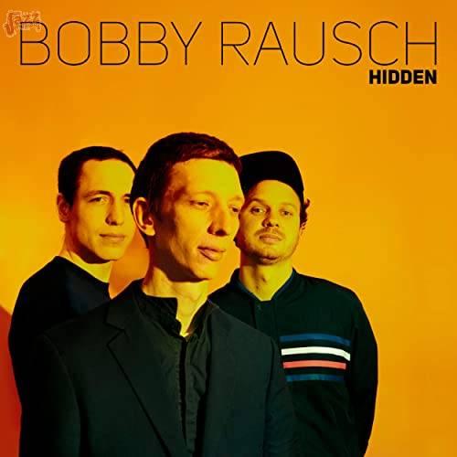 Hidden - Bobby Rausch