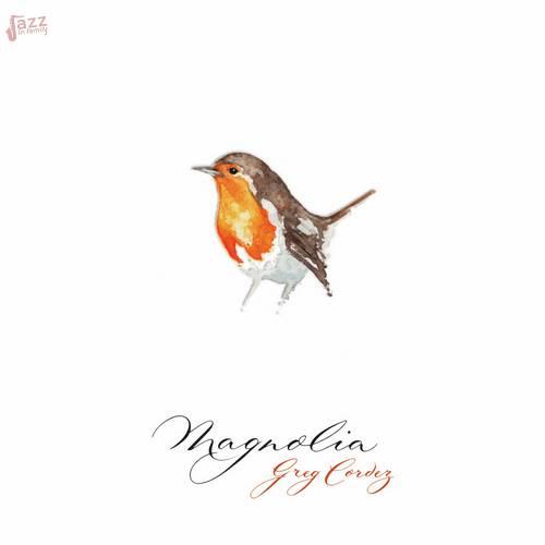 Magnolia - Greg Cordez