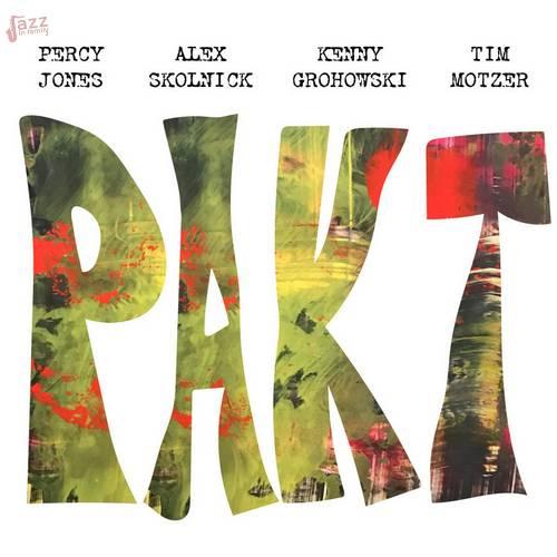Pakt - Percy Jones, Alex Skolnick, Kenny Grohowski, Tim Motzer