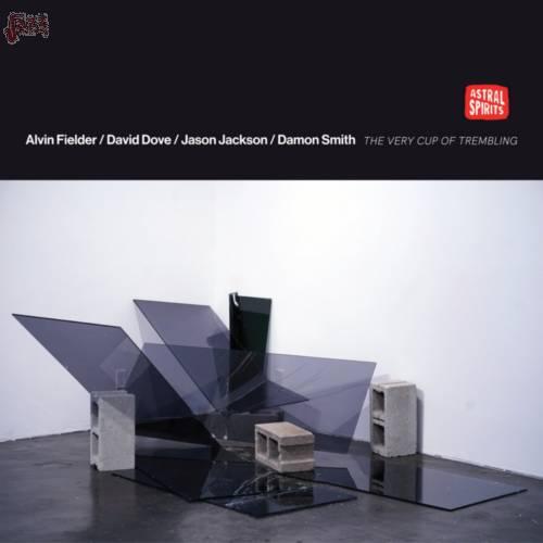 The Very Cup of Trembling-Alvin Fielder, David Dove, Jason Jackson, Damon Smith