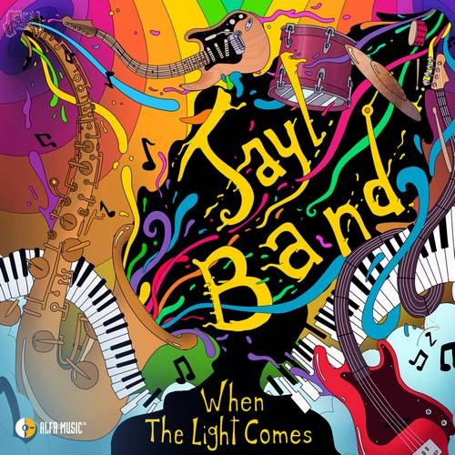 When The Light Comes-Jayl Band