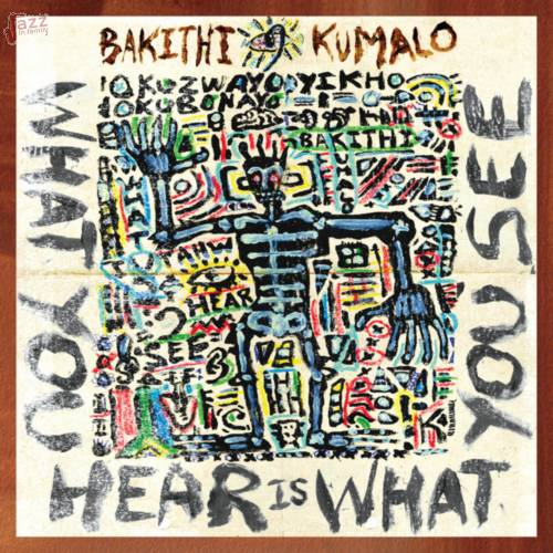 Bakithi Kumalo - What You Hear Is What You See