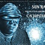 Booklet: Sun Ra and his Solar Arkestra – On Jupiter;  Enterplanetary Koncepts BMI; art yard PO BOX 51215 London SE11 6WT UK; distributed by ReR MEGACORP. www.rermegacorp.com