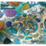 Earth Tones Muriel Grossmann Dreamlandrecords DR 07 CD