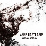 "Music To Feed The Soul - Anne Hartkamp legt zwei neue Alben vor: ""Dear Bill"" und ""Songs & Dances"""