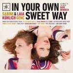 "Brubeck for Two –  Die CD ""IN YOUR OWN SWEET WAY"" von Sabine Kühlich und Laia Genc"