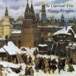 CD-Rezension: The Clarinet Trio feat. Alexey Kruglov - Live in Moscow