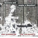 Klang als Ursubstanz:  Neuer Hörstoff von Udo Schindler und seinen Spielpartnern