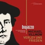 VERLEY UNS FRIEDEN: Neueste Aufnahme des Bundesjazzorchesters mit Chorälen und Texte nach Martin Luther