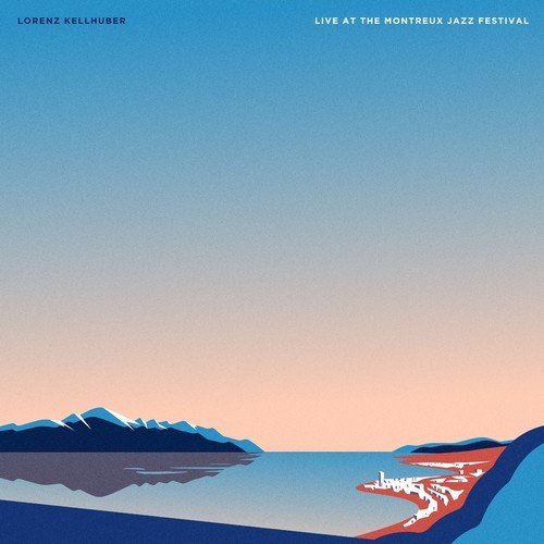 Cover Lorenz Kellhuber - Live at the montreux festival