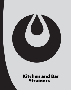 Kitchen and Bar Strainers Catalog