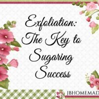 Exfoliation: The key to Sugaring Success