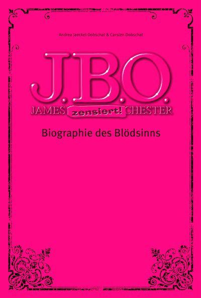 J.B.O. - Biographie des Blödsinns!