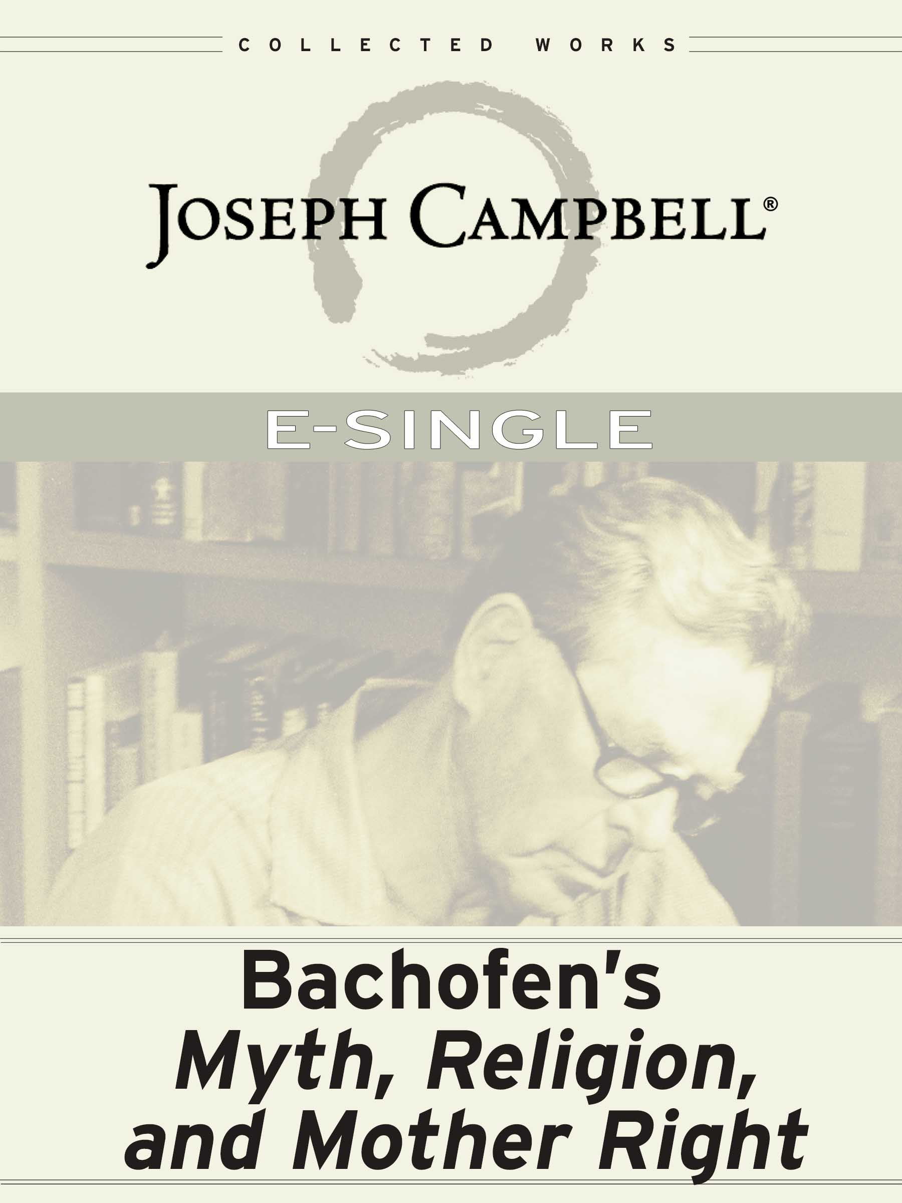 Bachofen's Myth, Religion & Mother Right (Esingle)
