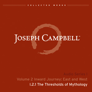 Audio: Lecture I.2.1 - The Thresholds of Mythology