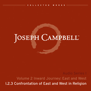 Audio: Lecture I.2.3 - Confrontation of East and West in Religion