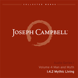 Audio: Lecture I.4.2 - Mythic Living