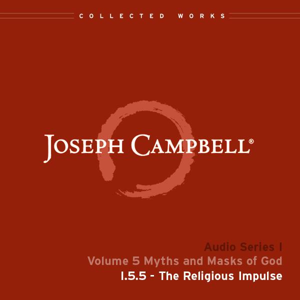 Audio: Lecture I.5.5 - The Religious Impulse