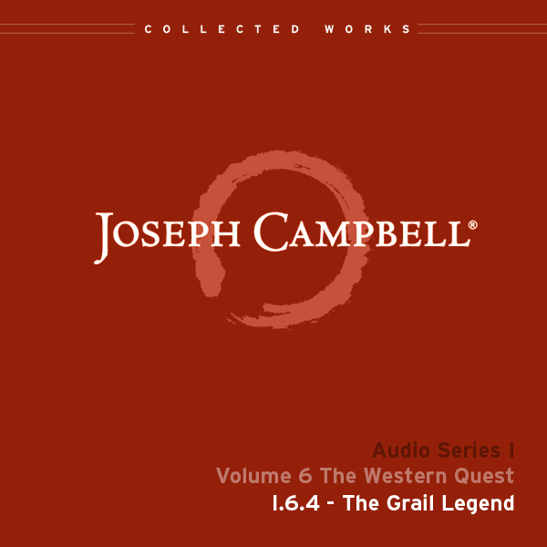 Audio: Lecture I.6.4 - The Grail Legend