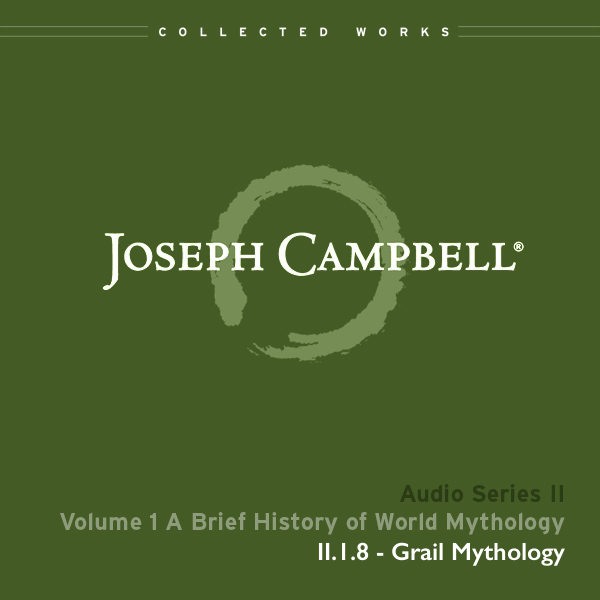 Audio: Lecture II.1.8 - Grail Mythology