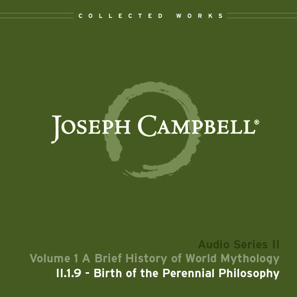 Audio: Lecture II.1.9 - Birth of the Perennial Mythology