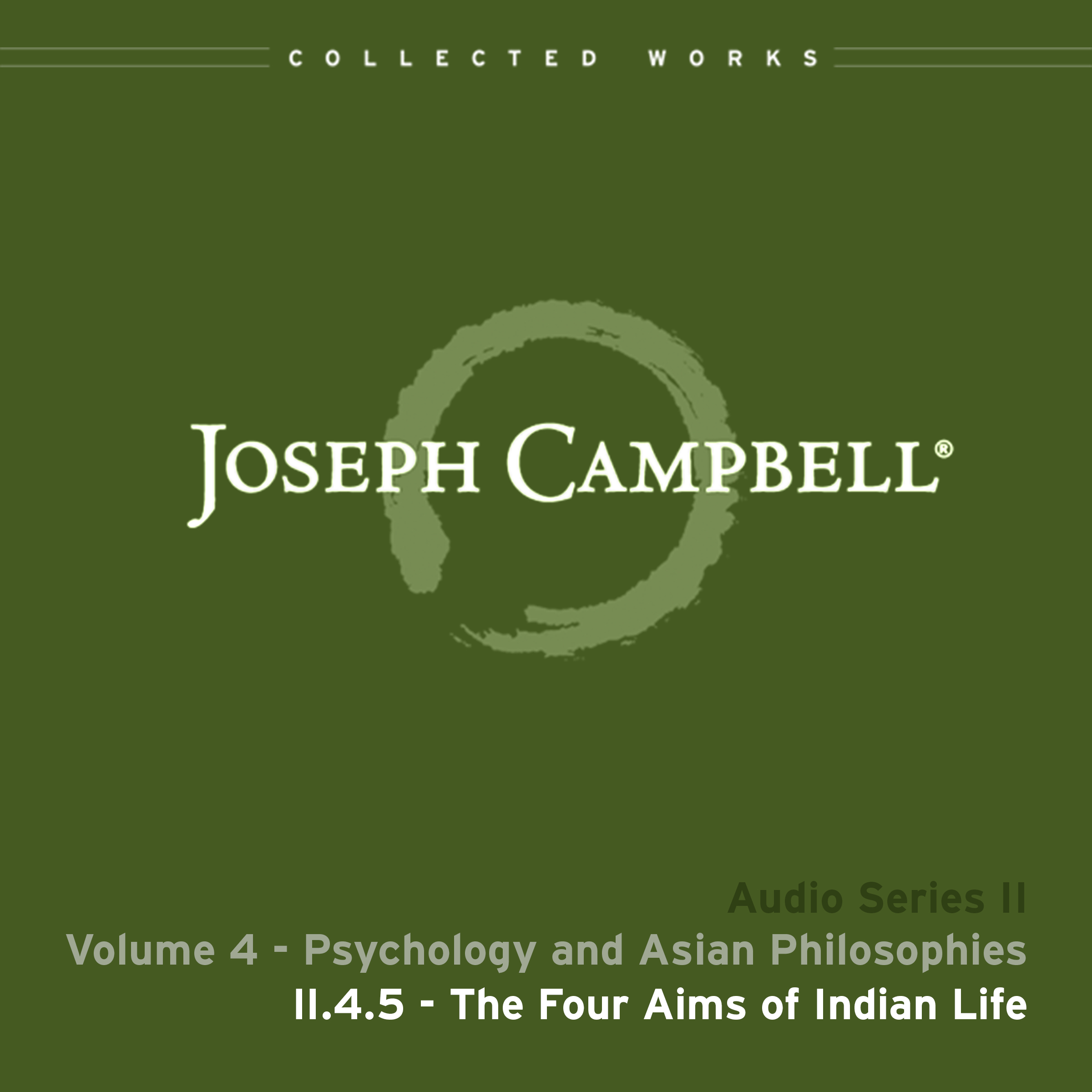 Audio: Lecture II.4.5 - Four Aims of Indian Life