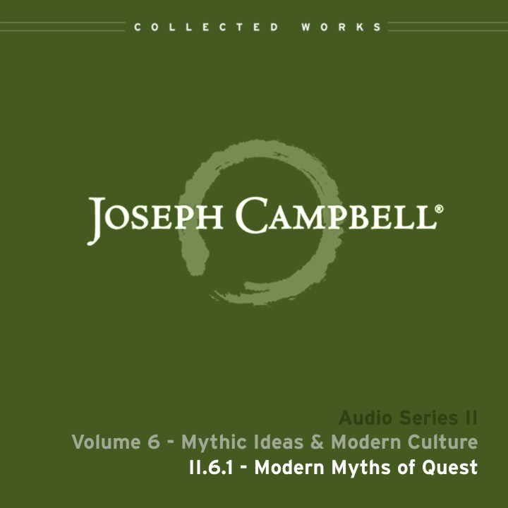 Audio: Lecture II.6.1 - Modern Myths of Quest