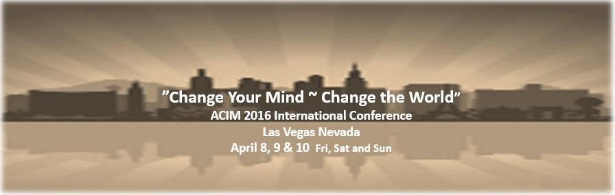 2016 Las Vegas ACIM Conference