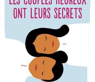 Livre: Les couples heureux ont leurs secrets [Poche]