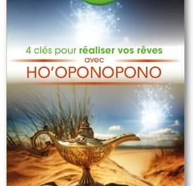 Livre à lire de toute urgence: 4 clés pour réaliser vos rêves avec Ho'oponopono (Nathalie Bodin-Lamboy)