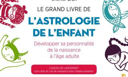 Le Grand Livre de l'astrologie de l'enfant