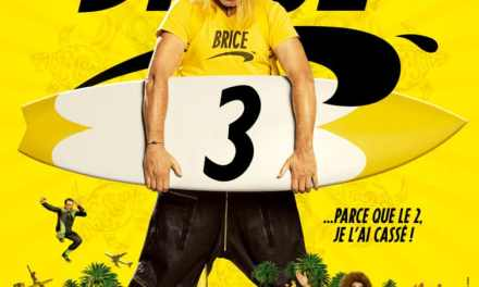 Brice 3 – Bande Annonce