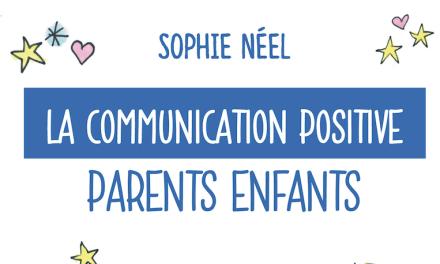 La communication positive parents enfants