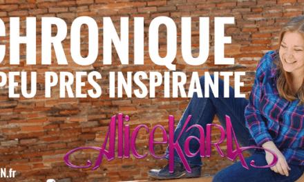 LA CHRONIQUE À PEU PRÈS INSPIRANTE D'ALICE KARA: Le panneau «Je Suis» sur ton front!
