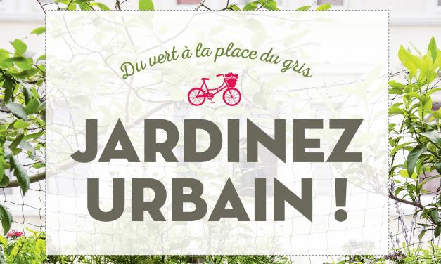 Jardinez Urbain!  Du vert à la place du gris–  BURKHARD BOHNE