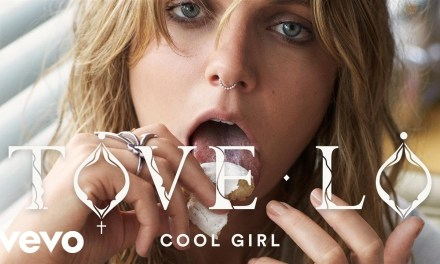 Tove Lo – Cool Girl (Part of Fairy Dust)