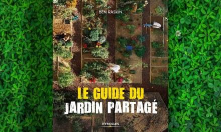 Le guide du Jardin Partagé – Ben RASKIN