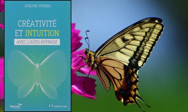 L'auto-hypnose pour développer sa créativité et son intuition.