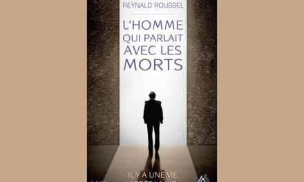 Interview: «L'homme qui parlait avec les morts» de Reynald Roussel – par Anne Bouquet