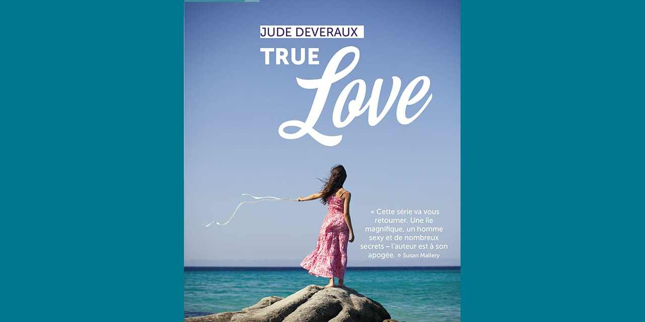 True Love – Jude DEVERAUX