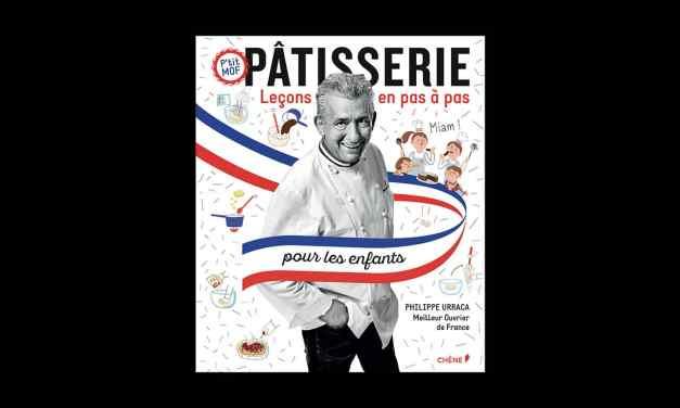 Pâtisserie pour les enfants,  leçons en pas à pas – Philippe URRACA.