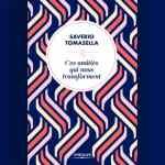 Ces amitiés qui nous transforment – Saverio Tomasella.