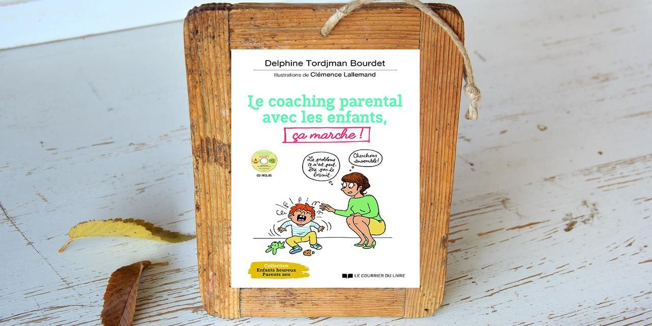 Le coaching parental avec les enfants, ça marche !