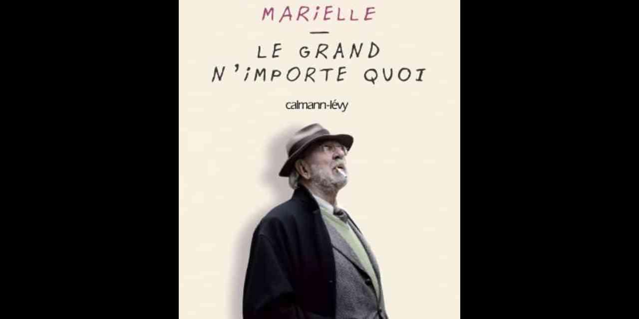 Le grand n'importe quoi – Jean-Pierre Marielle