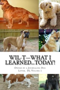 WIL-T―Owned by a Journaling Dog Lover, Vol 1