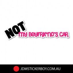 0405ST---Not My Boyfriends Car-180x53-W