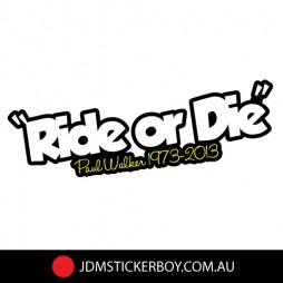 0538ST---Ride-Or-Die-By-Paul-Walker-190x53-W