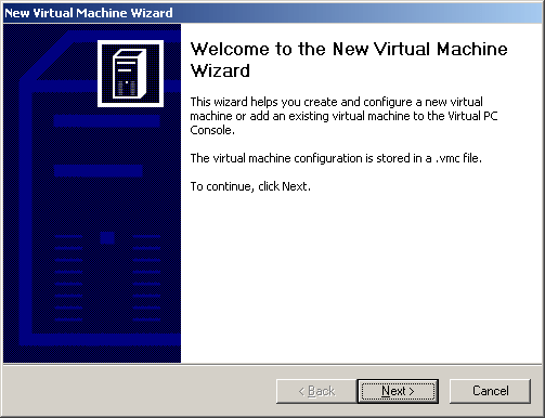 Microsoft Virtual PC 2007 - Step 1. New Virtual Machine Wizard
