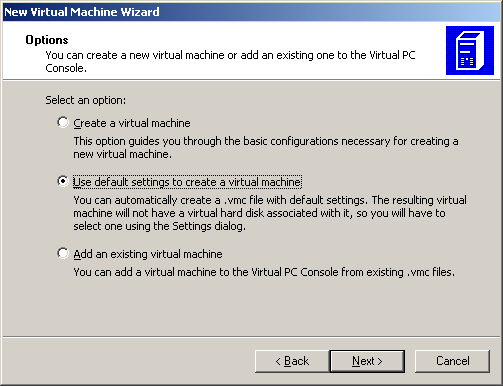 Microsoft Virtual PC 2007 - Step 2. Creation Options