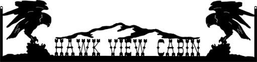 Ranch Sign - Hawk View Cabin